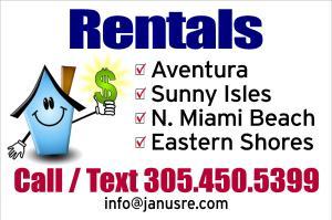 Rentals:  Aventura, Sunny Isles, N. Miami Beach, EasternShores
