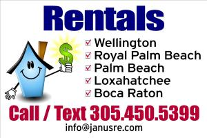 Rentals:  Wellington, Royal Palm Beach, Palm Beach, Loxahatchee, Boca Raton